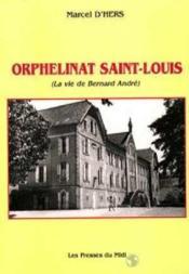 Orphelinat St Louis - Couverture - Format classique