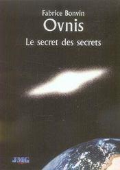 Ovnis, le secret des secrets - Intérieur - Format classique