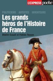 Les grands héros de l'histoire de France - Couverture - Format classique