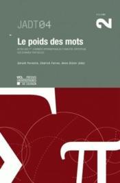 Le Poids Des Mots Vol 2 - Couverture - Format classique