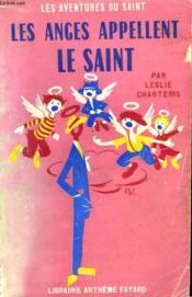 Les Anges Appellent Le Saint. Les Aventures Du Saint N°32. - Couverture - Format classique