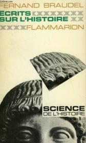 Ecrits Sur L'Histoire. Collection : Science De L'Histoire. - Couverture - Format classique