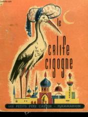 Le Calife Cigogne. Les Petits Pere Castor. - Couverture - Format classique