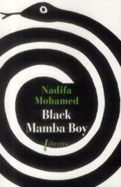 Vente  Black Mamba Boy  - Nadifa Mohamed