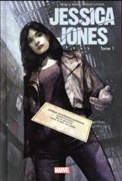Jessica Jones all-new all-different T.1 ; sans cage  - Brian Michael Bendis - Michael Gaydos