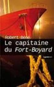Vente  Capitaine Du Fort Boyard  - Robert Bene