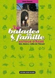 30 Balades En Famille Autour D'Agde - Intérieur - Format classique