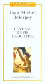 Vente livre :  Cent ans de vie associative  - Jean-Michel Belorgey