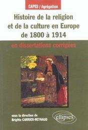 Histoire De La Religion Et De La Culture En Europe De 1800 A 1914 En Dissertations Corrigees Capes/A - Intérieur - Format classique