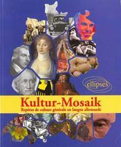 Kultur-Mosaik Reperes De Culture Generale En Langue Allemande - Intérieur - Format classique