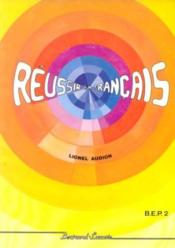 Réussir en français, BEP 2 - Couverture - Format classique
