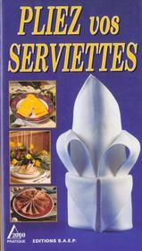 Pliez vos serviettes - Intérieur - Format classique