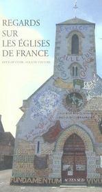 Regards Sur Les Oeuvres D'Art Des Eglises De France ; Lieux De Culte, Lieux De Culture - Intérieur - Format classique