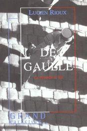 De Gaulle ; la France à vif - Intérieur - Format classique