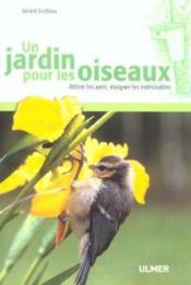 Un Jardin Pour Les Oiseaux - Couverture - Format classique