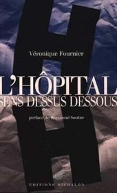 L'Hopital Sens Dessus Dessous - Couverture - Format classique