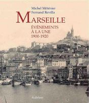 Marseille, événements à la une 1900-1920 - Intérieur - Format classique