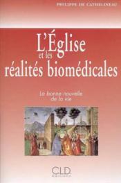 Eglise Et Les Realites Biomedicales - Couverture - Format classique