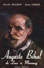Auguste Behal, De Lens A Mennecy - Couverture - Format classique