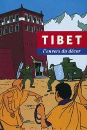 Tibet, L'Envers Du Decor - Couverture - Format classique