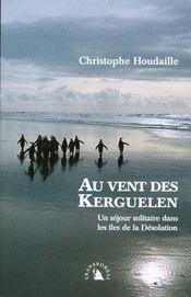 Au Vent Des Kerguelen Ancienne Edition - Intérieur - Format classique
