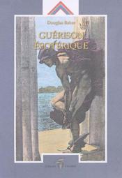 Guérison ésotérique t.1 - Couverture - Format classique