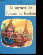 Le Mystere De L'Oiseau De Bambou - Couverture - Format classique