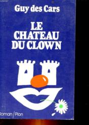 Vente  Chateau De Clown  - Jean Des Cars