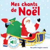 Vente livre :  Mes chants de Noël  - Collectif