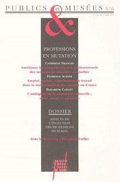 Publics et musées t.6 ; professions en mutation - Couverture - Format classique