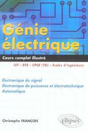 Genie Electrique Cours Complet Illustre Iut Bts Cpge (Tsi Et Ats) Electronique Du Signal Automatique - Intérieur - Format classique