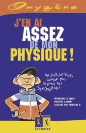 J'En Ai Assez De Mon Physique ! - Couverture - Format classique