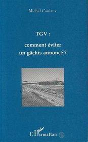 Tgv : Comment Eviter Un Gachis Annonce - Intérieur - Format classique