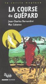 La Course Du Guepard - Intérieur - Format classique