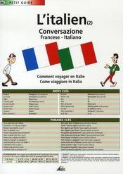 Petit Guide T.106 ; L'Italien T.2 ; La Conversation - Intérieur - Format classique