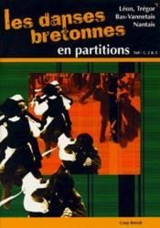 Apprenez les danses bretonnes ; Léon, bas-vannetais, nantais ; partitions volumes 1, 2, 3 - Couverture - Format classique