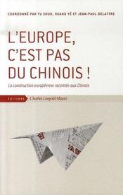 L'europe, c'est pas du chinois ! la construction européenne racontée aux chinois - Intérieur - Format classique