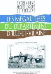 Les Megalithes Du Departement D'Ille Et Vilaine - Couverture - Format classique