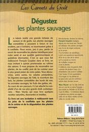 Dégustez les plantes sauvages ; promenades en pleine nature avec marc veyrat et recettes gastronomiques - 4ème de couverture - Format classique