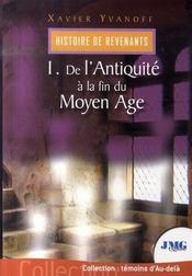 Histoire de revenants t.1 ; de l'antiquité à la fin du moyen âge - Intérieur - Format classique