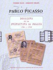 Pablo Picasso ; dossiers préfecture de police 1901-1940 - Intérieur - Format classique
