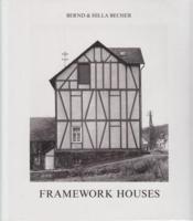 Bernd & Hilla Becher Framework Houses /Anglais - Couverture - Format classique