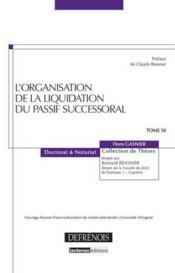 L'organisation de la liquidation du passif successoral t.50 - Couverture - Format classique