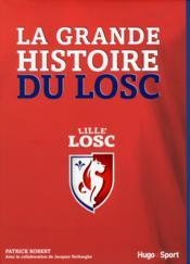 La grande histoire du Losc - Couverture - Format classique