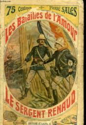Les Batailles De L'Amour Tome 10 : Le Sergent Renaud. - Couverture - Format classique