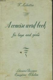 A Concise Word Book For Boys And Girls - Couverture - Format classique