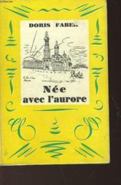 Nee Avec L'Aurore - Couverture - Format classique
