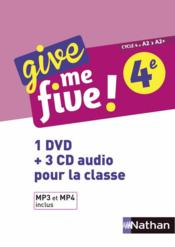 Vente livre :  Give me five ! ; anglais ; 4e ; 1 DVD + 3 CD audio pour la classe (édition 2017)  - M Brusson - H Hadrian - Michel Brusson - Collectif - Helene Adrian