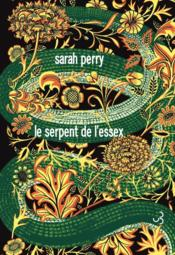 Vente  Le serpent de l'essex  - Sarah Perry