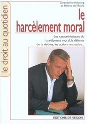 Le Harcelement Moral Au Travail - Intérieur - Format classique